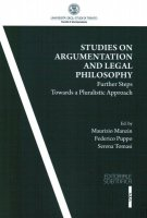 Studies on argumentation and legal philosophy. Further steps towards a pluralistic approach