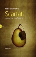 Scartati - Abby Johnson