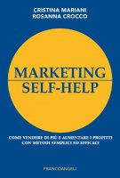 Marketing self-help - Cristina Mariani, Rosanna Crocco