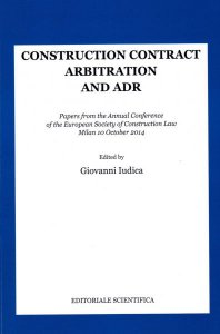 Copertina di 'Construction contract arbitration and ADR. Papers from the Annual Conference of the European Society of Construction Law'