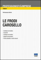 Le frodi carosello - Bertini Pierfrancesco