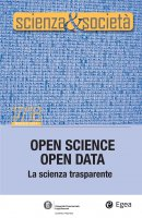 Scienza&Società 17/18. Open Science Open Data - Pietro Greco