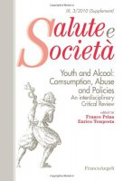 Youth and alcool: consumption, abuse and policies. An interdisciplinary critical review