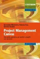 Project Management Canvas - Alessandro Margherita, Gianluca Elia, Giustina Secundo