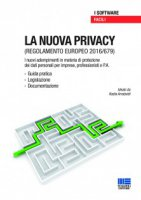 La nuova privacy facile - Arnaboldi Anna