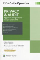Privacy & audit. Aggiornamento al regolamento europeo EU 216/679. Con Contenuto digitale per download e accesso on line - Emegian Fulvia, Perego Monica