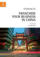 Franchise your business in China - Liu Chunhong